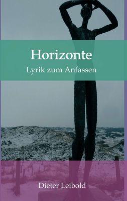 """""""Horizonte"""" von Dieter Leibold"""