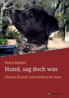 """""""Hund, sag doch was"""" von Petra Köhler"""