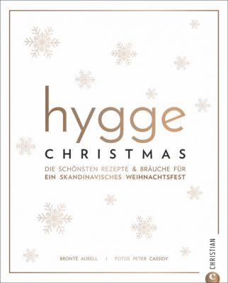 Hygge Christmas - Hygge-Rezepte auf höchster kulinarischen Genuss (c) Christian Verlag GmbH