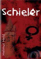 """""""Schieler"""" von Helmut Held"""