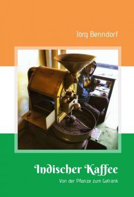 """""""Indischer Kaffee"""" von Jörg Benndorf"""