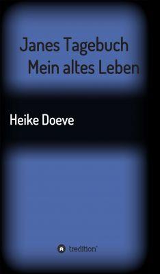 """""""Janes Tagebuch"""" von Heike Doeve"""