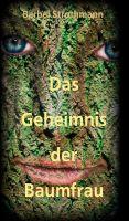 """""""Klara und das Geheimnis der Baumfrau"""" von Bärbel Strothmann"""
