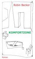 """""""Komfortzone"""" von Robin Becker"""