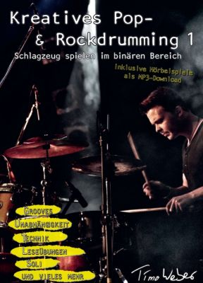 """Kreatives Pop- & Rockdrumming 1"" von Timo Weber"