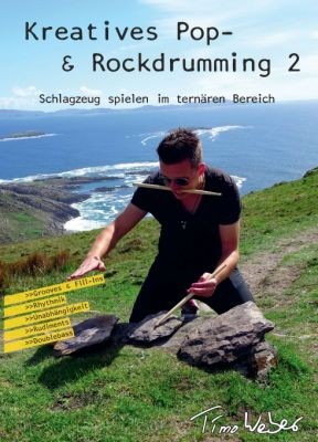 """""""Kreatives Pop- & Rockdrumming 2"""" von Timo Weber"""