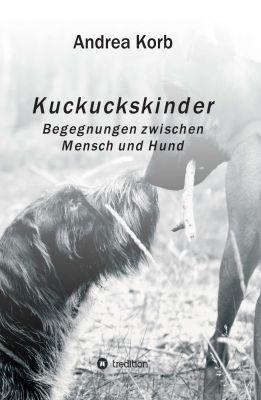 """Kuckuckskinder"" von Andrea Korb"
