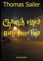 """""""Chronik eines Harry Potter Fans"""" von Thomas Sailer"""