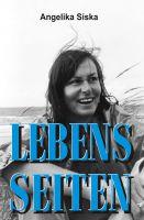 """LEBENS-SEITEN"" von Angelika Siska"