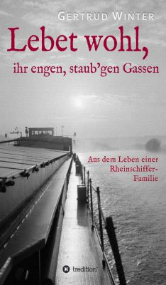 """""""Lebet wohl, ihr engen, staub'gen Gassen"""" von Gertrud Winter"""