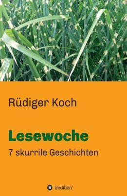 """""""Lesewoche"""" von Rüdiger Koch"""