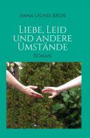 """""""Liebe, Leid und andere Umstände"""" von Anna Leonie Kron"""