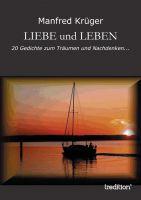 """""""LIEBE und LEBEN"""" von Manfred Krüger"""
