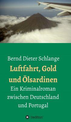"""""""Luftfahrt, Gold und Ölsardinen"""""""