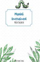 Maddi unchained – Ein Buch zum Schmunzeln für Kinder bis sechs Jahre