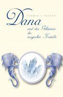 """""""Dana und das Geheimnis des magischen Kristall"""""""