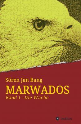 """""""Marwados"""" von Sören Jan Bang"""