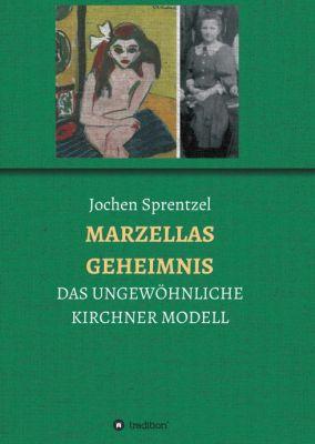 """""""MARZELLAS GEHEIMNIS"""" von Jochen Sprentzel"""