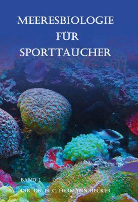 """""""Meeresbiologie für Sporttaucher"""" von Dir. Dr. H. C.  Hermann Decker"""
