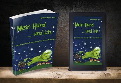 """""""Mein Hund ... und ich"""" heißt das Buch von Papierfresserchens MTM-Verlag, das im Frühjahr 2021 erscheinen soll."""