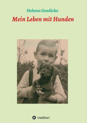 """""""Mein Leben mit Hunden"""" von Helmut Goedicke"""