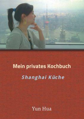 """""""Mein privates Kochbuch"""" von Yun Hua"""