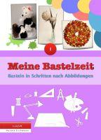 """""""Meine Bastelzeit"""" von LUCA, Helene Eichmann"""