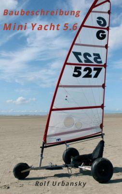 """Mini Yacht 5.6"" von Rolf Urbansky"