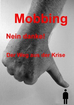 Mobbing - nein Danke! Ebook