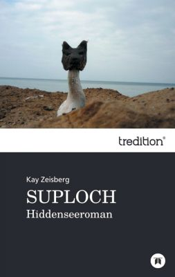 """""""Suploch"""" von Kay Zeisberg"""