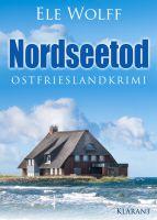 """Ostfrieslandkrimi """"Nordseetod"""" von Ele Wolff (Klarant Verlag, Bremen)"""