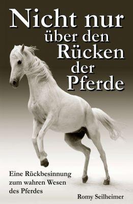 """""""Nicht nur über den Rücken der Pferde"""" von Romy Seilheimer"""