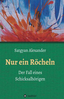 """""""Nur ein Röcheln"""" von Satgyan Alexander"""