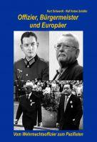"""""""Offizier, Bürgermeister und Europäer"""" von Ralf Anton Schäfer"""