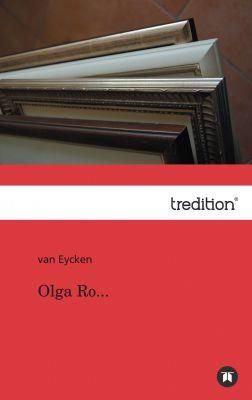 """Olga Ro..."" von van Eycken"