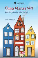 Oma Miras WG – Lebenslustige Kurzgeschichten für alle