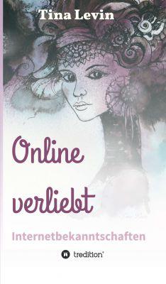 """""""Online verliebt"""" von Tina Levin"""