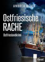 """Ostfrieslandkrimi """"Ostfriesische Rache"""" von Andrea Klier. (Klarant Verlag, Bremen)"""
