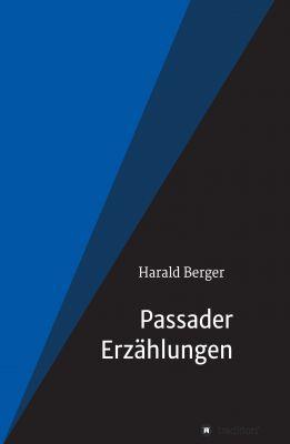 """""""Passader Erzählungen"""" von Harald Berger"""