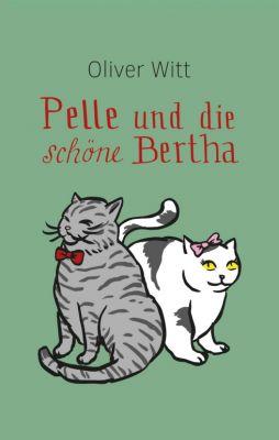 """""""Pelle und die schöne Bertha"""" von"""