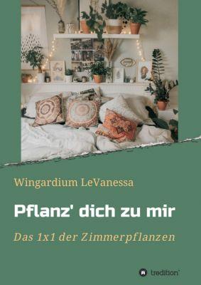 """""""Pflanz' dich zu mir"""" von Wingardium LeVanessa"""