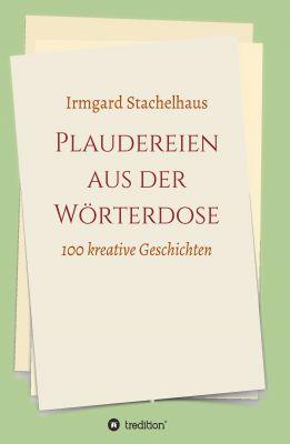 """""""Plaudereien aus der Wörterdose"""" von Irmgard Stachelhaus"""