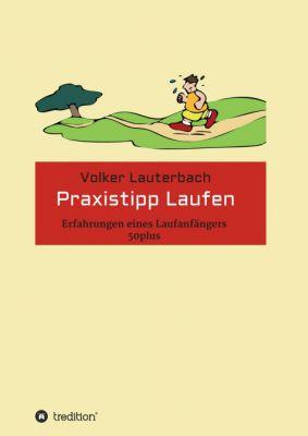 """""""Praxistipp Laufen"""" von Volker Lauterbach"""