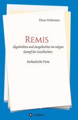 """""""REMIS"""" von Elmar Perkmann"""