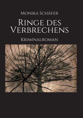 """""""Ringe des Verbrechens"""" von Monika Maria Schäfer"""