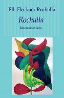 """""""Rochalla"""" von Elli Fleckner Rochalla"""