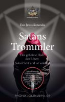 """""""Satans Trommler"""" von Sananda Esu Jesus Jmmanuel"""