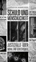 """""""Schuld und Menschlichkeit"""" von Constantin Himmelried"""