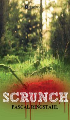 """""""SCRUNCH"""" von Pascal Ringstahl"""