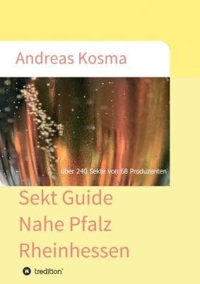 """Sekt Guide Nahe Pfalz Rheinhessen"" von Andreas Kosma"
